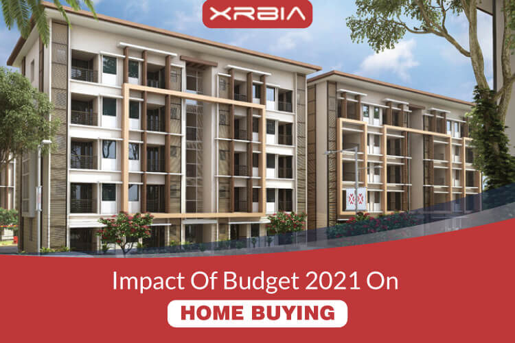 Impact Of Budget 2021 On Your Home Buying Goals