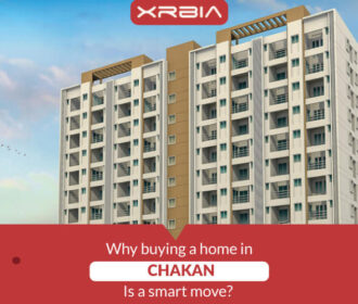 Why buying a home in Xrbia Chakan is a smart move?